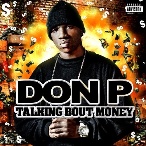 Don P Talkin Bout Money Explicit Version