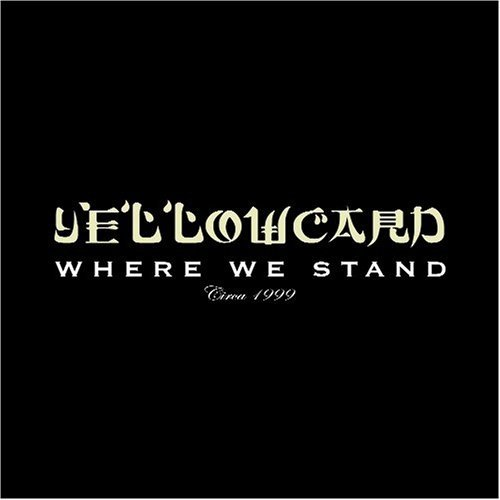 Yellowcard Where We Stand
