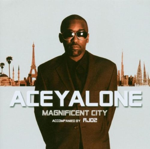 Aceyalone Magnificent City