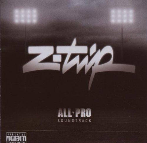 Z Trip All Pro Explicit Version All Pro