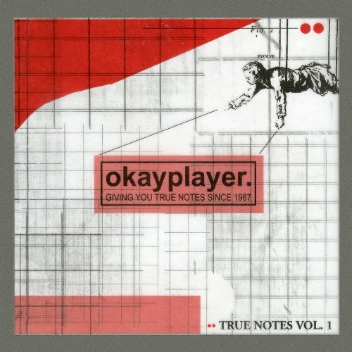 Okayplayer Truenotes Vol. 1 Okayplayer Truenotes Explicit