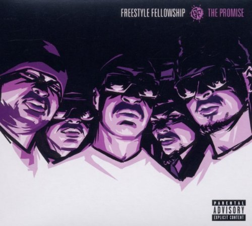 Freestyle Fellowship Promise Explicit Version
