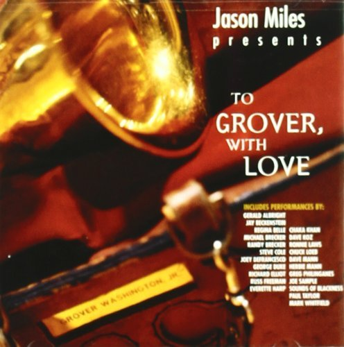 Jason Miles To Grover With Love