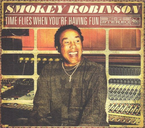 Smokey Robinson Time Flies When You're Having