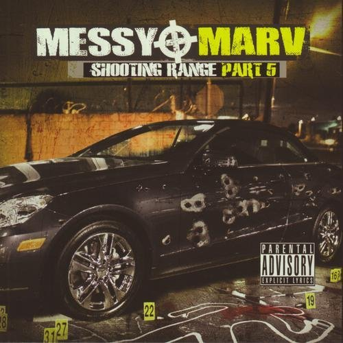 Messy Marv Shooting Range Part 5 Explicit Version