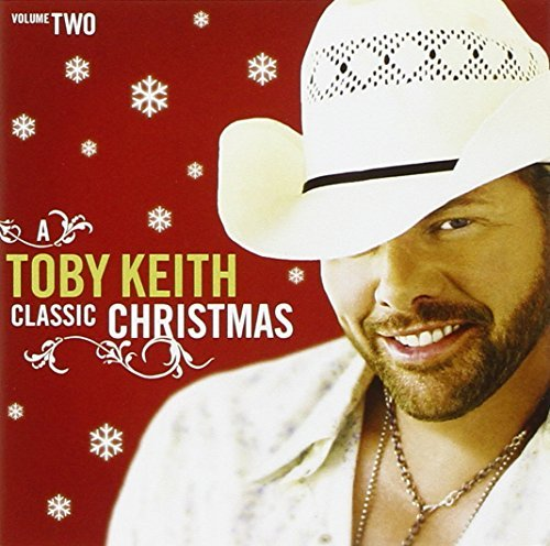 Toby Keith Vol. 2 Classic Christmas