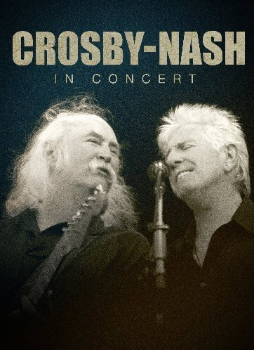 Crosby & Nash Crosby Nash In Concert Crosby Nash In Concert