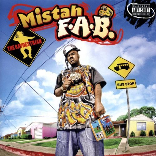 Mistah F.A.B. Da Baydestrian Explicit Version 2 CD