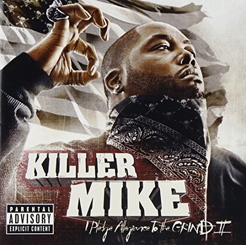 Killer Mike I Pledge Allegiance To The Gri Explicit Version