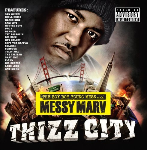 Messy Marv Thizz City Explicit Version