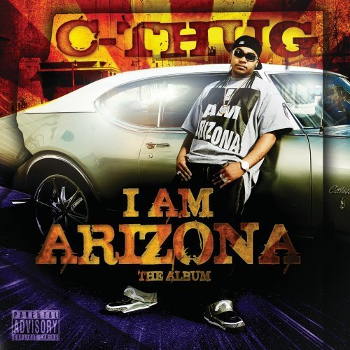 C Thug I Am Arizona Explicit Version