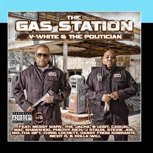 V White & The Politician Gas Station Explicit Version