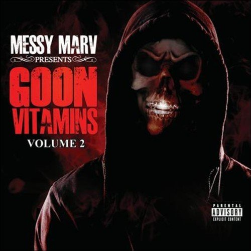 Messy Marv Vol. 2 Goon Vitamins Explicit Version