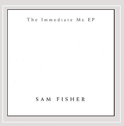 Sam Fisher Immediate Me Ep