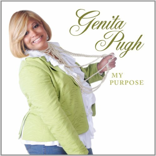 Genita Pugh My Purpose