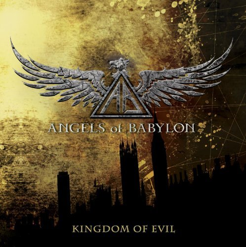 Angels Of Babylon Kingdom Of Evil