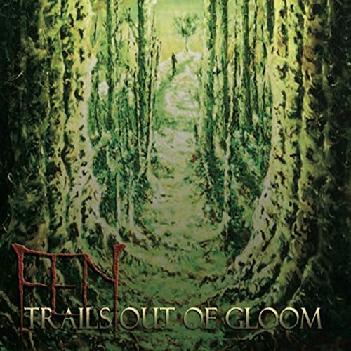 Fen Trails Out Of Gloom