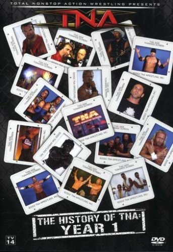 Total Nonstop Action Wrestling History Of Tna 1 Year Nr
