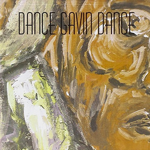 Dance Gavin Dance What Ever I Say Is Royal Ocean