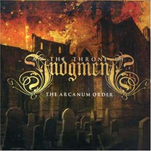 At The Throne Of Judgement Arcanum Order