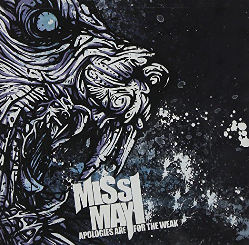 Miss May I Apologies Are For The Weak