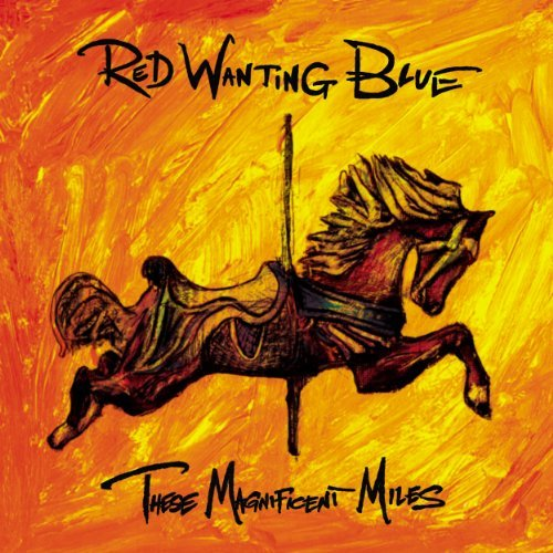 Red Wanting Blue These Magnificent Miles