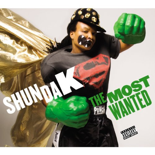 Shunda K Most Wanted Explicit Version