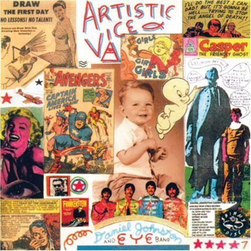 Daniel Johnston Artistic Vice