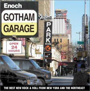 Gotham Garage Best New Rock From Nyc & The No