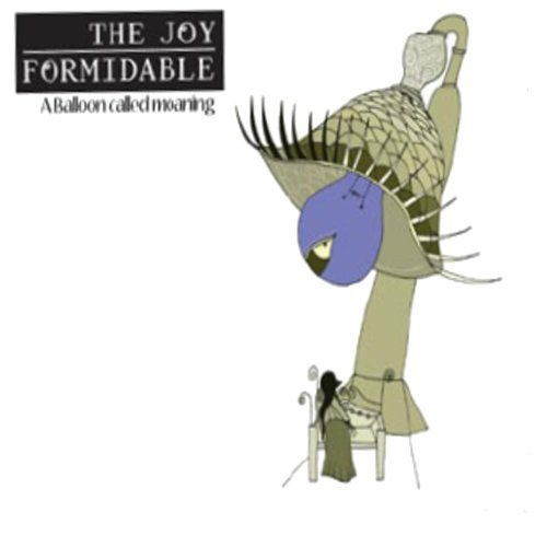 Joy Formidable Balloon Called Moaning