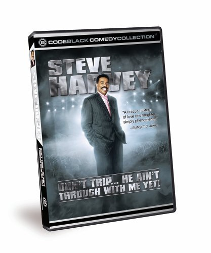 Steve Harvey Don't Trip He Ain't Through Wi Nr