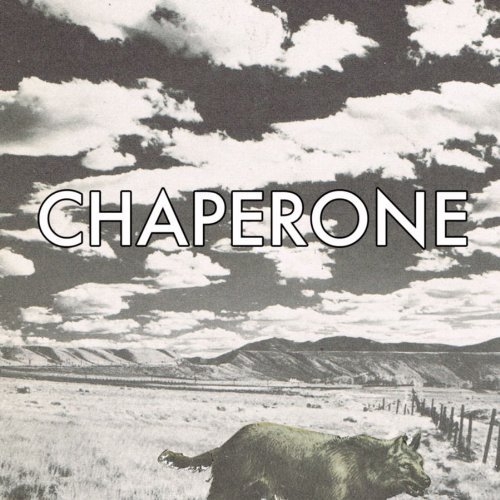 Chaperone Raised By Wolves 7 Inch Single