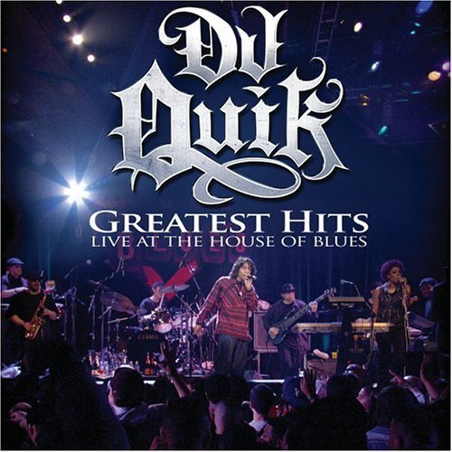 Dj Quik Greatest Hits Live Explicit Version