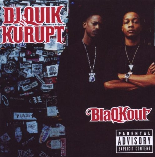 Dj Quik & Kurupt Blaqkout Explicit Version
