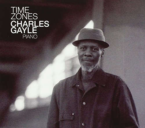 Charles Gayle Time Zones