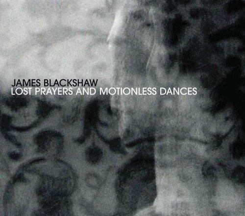 James Blackshaw Lost Prayers & Motionless Danc Digipak