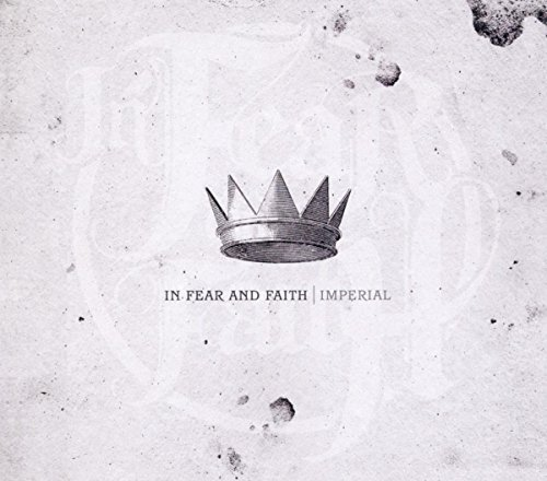 In Fear & Faith Imperial