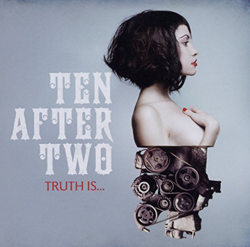 Ten After Two Truth Is