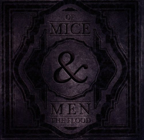 Of Mice & Men Flood