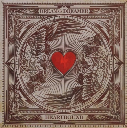 Dream On Dreamer Heartbound
