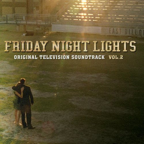 Friday Night Lights Vol. 2 Soundtrack