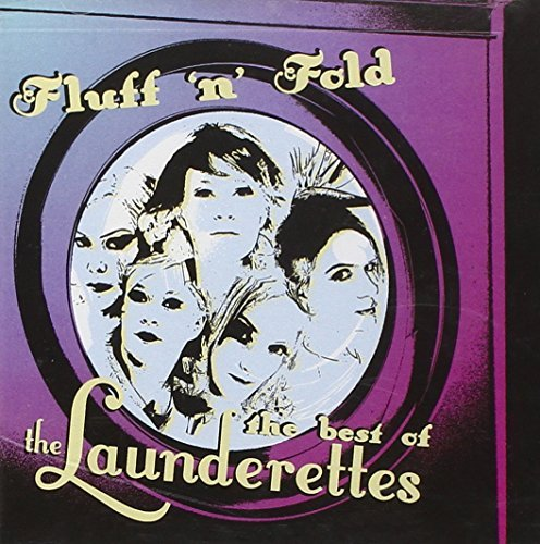 Launderettes Fluff 'n' Fold Best Of