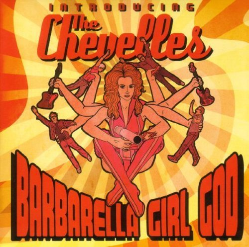Chevelles Barbarella Girl God