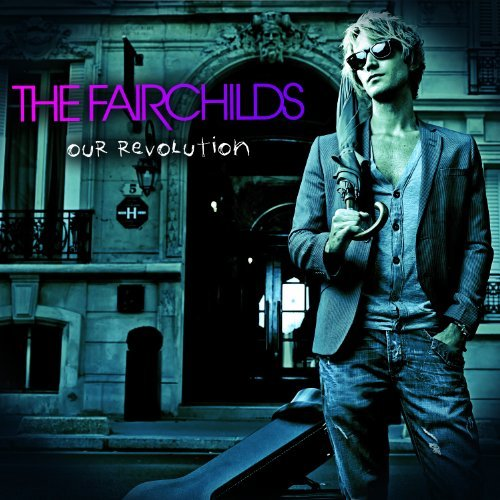 Fairchilds Our Revolution