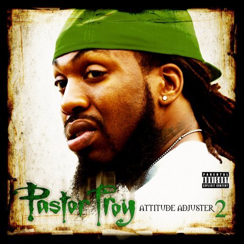 Pastor Troy Attitude Adjuster 2 Explicit Version