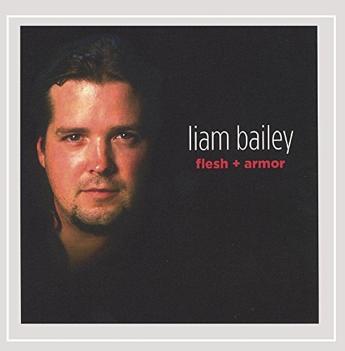 Liam Bailey Flesh & Armor