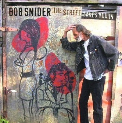 Bob Snider Street Takes You In