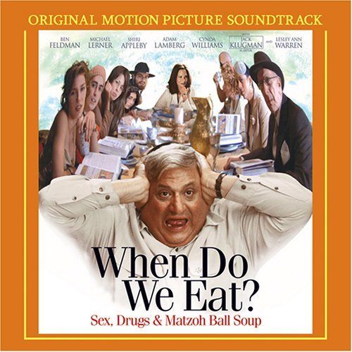When Do We Eat Soundtrack Soul Farm Adler Rebbe Soul