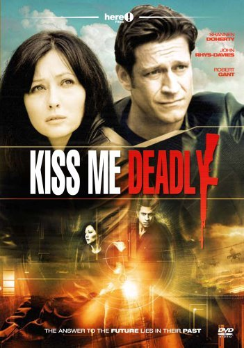 Kiss Me Deadly Doherty Rhys Davis Gant R