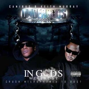 Canibus & Keith Murray The Un In Gods We Trust Crush Microph Explicit Version